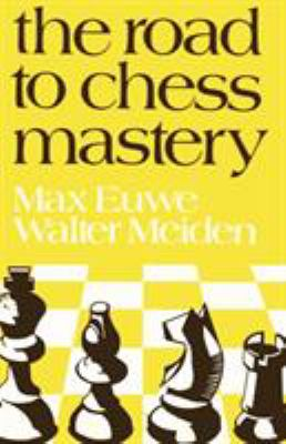 The Road to Chess Mastery 9784871874731