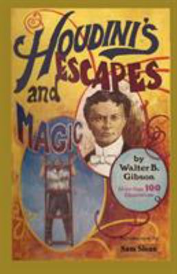 Houdini's Escapes and Magic