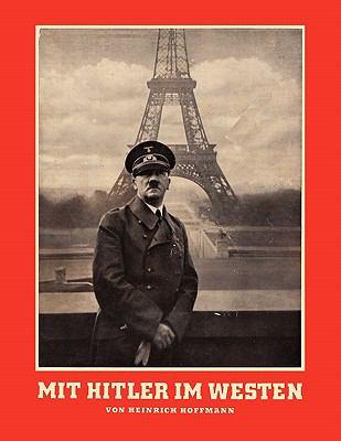 Mit Hitler Im Westen or with Hitler in the West 9784871878838
