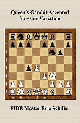 Queen's Gambit Accepted Smyslov Variation 9784871878883