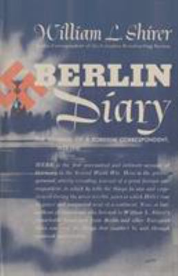 Berlin Diary: The Journal of a Foreign Correspondent, 1934-1941 9784871878814
