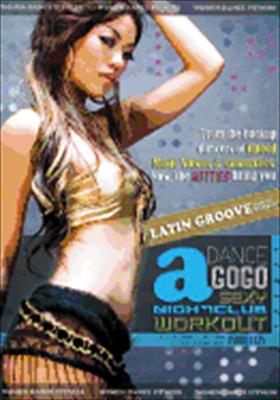 Dance a Gogo: Sexy Latin Groove