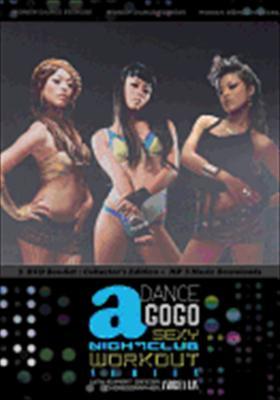 Dance a Gogo: Sexy Nightclub Workout 3: Series Box Set