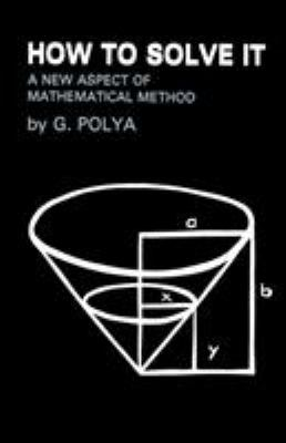 How to Solve It: A New Aspect of Mathematical Method 9784871878302