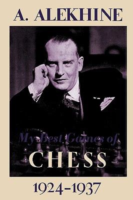 My Best Games of Chess 1924-1937 9784871878265