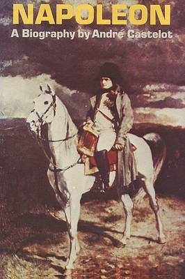 Napoleon by Andre Castelot 9784871878517