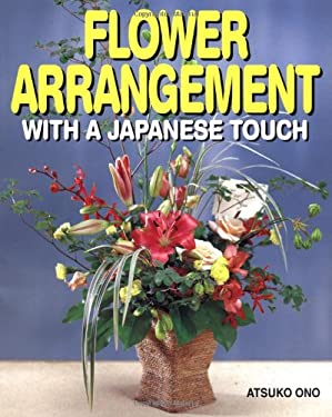 Flower Arrangement: With a Japanese Touch 9784889961300