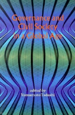 Governance and Civil Society in a Global Age 9784889070484