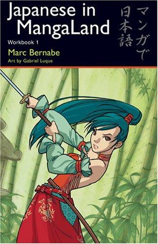 Japanese in Mangaland: Workbook 1 9784889962086