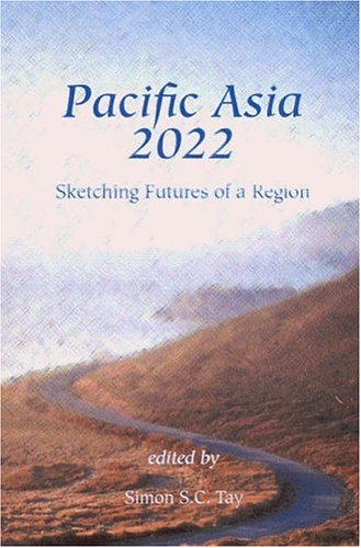 Pacific Asia 2022: Sketching Futures of a Region 9784889070644