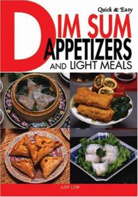 Quick & Easy Dim Sum Appetizers and Light Meals 9784889962260