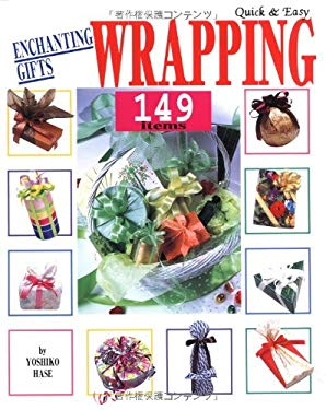Quick & Easy Enchanting Gifts Wrapping 149 Items