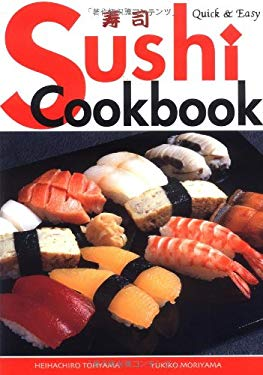 Quick & Easy Sushi Cookbook 9784889960921