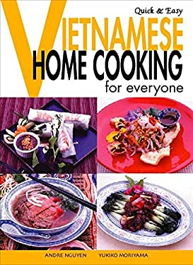 Quick & Easy Vietnamese: Home Cooking for Everyone 9784889961256