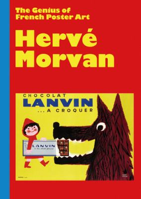 Herve Morvan: The Genius of French Poster Art 9784894448407