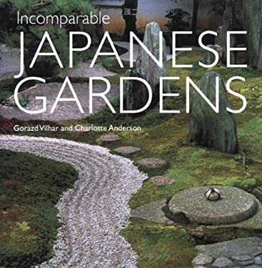 Incomparable Japanese Gardens 9784896846911