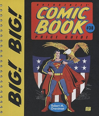 The Big! Big! Overstreet Comic Book Price Guide #38
