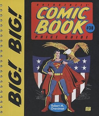 The Big! Big! Overstreet Comic Book Price Guide #38
