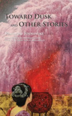 Toward Dusk and Other Stories 9784902075175