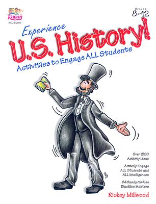 Experience U.S. History: Activities to Engage All Students