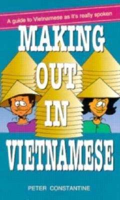 Making Out in Vietnamese Making Out in Vietnamese 9784900737488