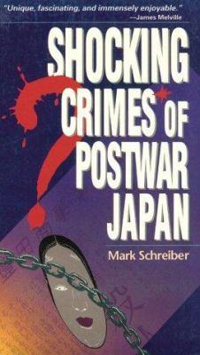 Shocking Crimes of Japan 9784900737341
