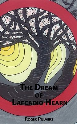 The Dream of Lafcadio Hearn 9784902075410