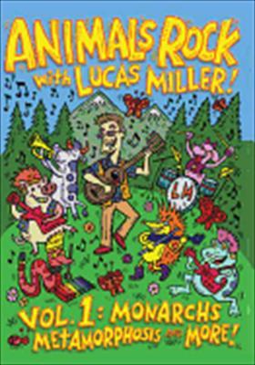 Animals Rock with Lucas Miller: Volume 1 Monarchs Metamorphosis & More