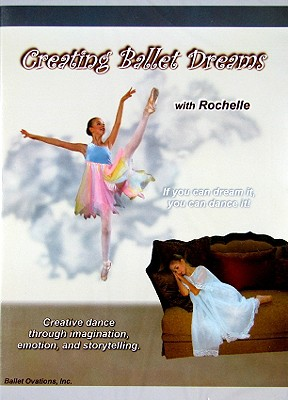 Creating Ballet Dreams with Rochelle