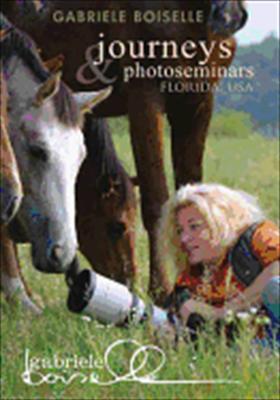 Gabriele Boiselle: Journeys & Photo Seminars