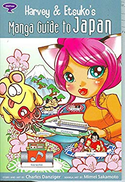 Harvey And Etsuko's Manga Guide To Japan Charles Danziger and Mimei Sakamoto