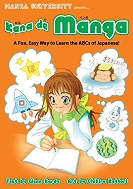 Kana de Manga: The Fun, Easy Way to Learn the ABCs of Japanese 9784921205010