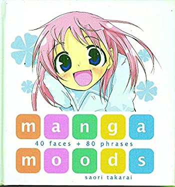 Manga Moods: 40 Faces + 80 Phrases 9784921205133