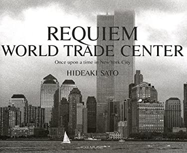 Requiem: World Trade Center; Once Upon a Time in New York City 9784925080712