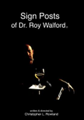 Sign Posts of Dr. Roy Walford