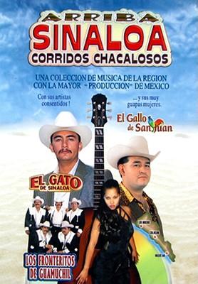 Arriba Sinaloa Corridos Chacalosos