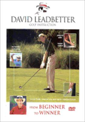 David Leadbetter: From Beginner to Winner