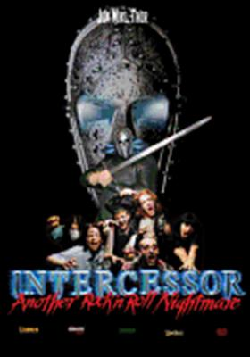 Intercessor: Another Rock & Roll Nightmare