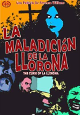 The Curse of La Llorna