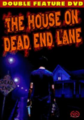 The House on Dead End Lane