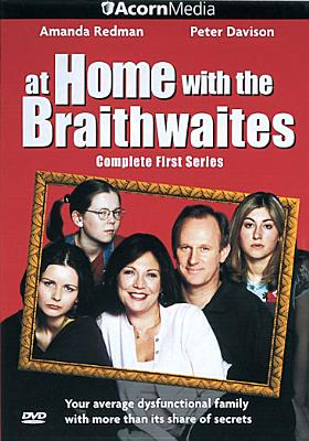 At Home with the Braithwaites: First Series