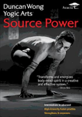 Duncan Wong Yoga Arts: Source Power