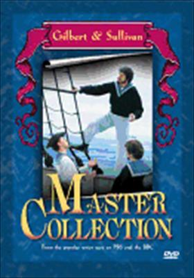 Gilbert & Sullivan: Master Collection