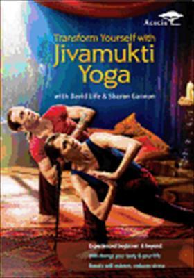 Jivamukti Yoga: With David Life & Sharon Gannon / Transform Yourself