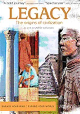 Legacy: The Origins of Civilization