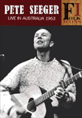 Pete Seegar: Live in Australia 1963