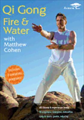 Qi Gong: Fire & Water