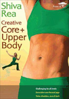Shiva Rea: Creative Core & Upper Body