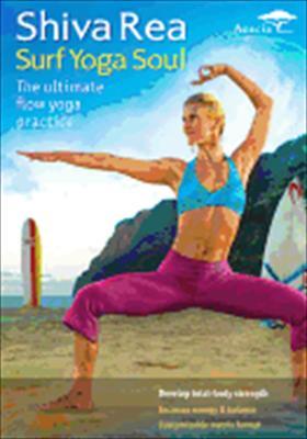 Shiva Rea: Surf Yoga Soul