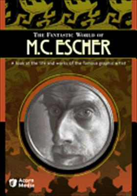 The Fantastic World of M.C. Escher